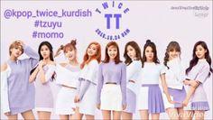 Twice tt kurdish sub  . . Ad#tzuyu  #tzuyu #momo #chaeyoung #dahyun #nayeon #mina #jungeon #jihyo #sana #twicekurdish #kurdishonce #twice #once