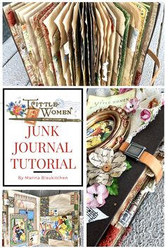 Learn How to Create a DIY Junk Journal Tutorial Products By Graphic 45 collection Little Women By Marina Blaukitchen Graphic 45, Handmade Journals, Handmade Books, Handmade Crafts, Handmade Rugs, Handmade Notebook, Smash Book, Junk Journal, Journal Cards
