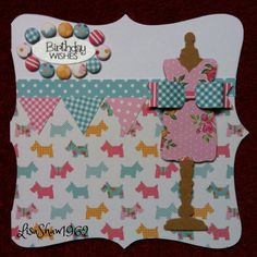 Craftwork cards: Kitsch 3rd Birthday, Birthday Cards, Craftwork Cards, Craft Work, Kitsch, Card Ideas, Collections, Sewing, Handmade