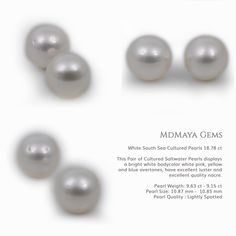 White South Sea Cultured Pearls 18.78 ct  This Pair of Cultured Saltwater Pearls displays a bright white bodycolor whit pink, yellow and blue overtones. These Pearls have excellent luster and excellent quality nacre.