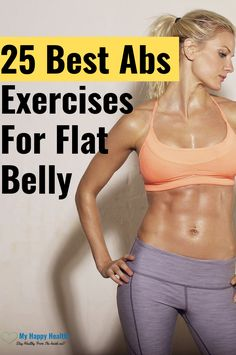 25 Best Abs Exercises & Workout for Women to Lose Belly Fat Fast. In this post, you will learn about the few effective ab workouts that a lot of women are doing in secret. If you're active, then you can get abs in a week. Lose Belly Fat Quick, Belly Fat Diet, Belly Fat Workout, Lose Fat, Loose Belly, Belly Workouts, Belly Exercises, Tummy Workout, Weight Loss Workout Plan