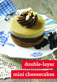 Double-Layer Mini Cheesecakes – Chocolate and peanut butter are together again—this time in these scrumptious Double-Layer Mini Cheesecakes. This elegant dessert recipe is perfect for entertaining.