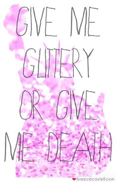 #glitter #girly #graphic #sparkle #cute #quote