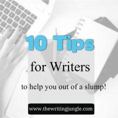 10 Tips for Writers: Slump Climb