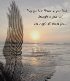 May you have Heaven in your heart, starlight in your soul and angels all around you. Great Quotes, Inspirational Quotes, Motivational, Heaven Quotes, Angel Prayers, I Believe In Angels, Angels Among Us, Angel Pictures, Angel Art
