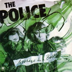 """Message In A Bottle"" was sang by Police in 1979."