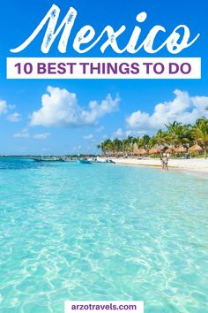 Find out about the best things to do in Mexico and the best places to visit in Mexico. Plus some important travel information for Mexico - especially for female solo traveler