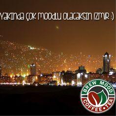 Brew Moodluluk İzmirlilerin de hakkıdır! www.brewmood.com.tr #brewmoodcoffee #coffee #tea #brewmood #yakındageliyor