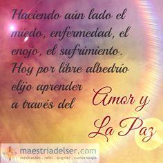 #miedo #enfermedad #enojo #sufrimiento #librealbedrío #elegir #aprender #amor #paz #maestriadelser