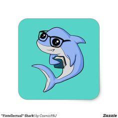 """""""Fintellectual"""" Shark! Square Sticker"""