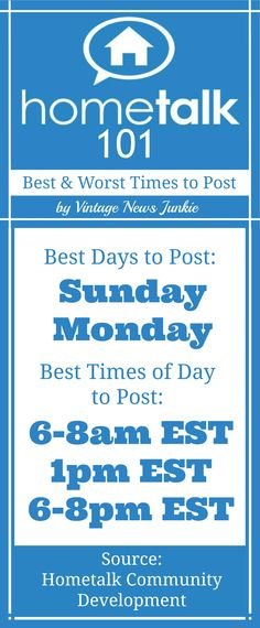 When to Post to Hometalk {The Best and Worst Times}