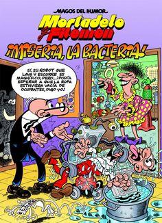 Ibáñez, Francisco. Misèria, la bactèria!: una aventura de Mortadel·lo i Filemó. Ediciones B, 2017.