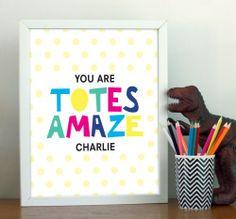 Totes Amaze custom - - wall art print from My Sweet Prints