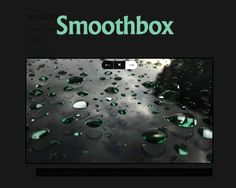 Smoothbox – Responsive and Lightweight jQuery Lightbox  #gallery #lightbox #jQuery #lightweight #photogallery #imagegallery #css3 #transtion
