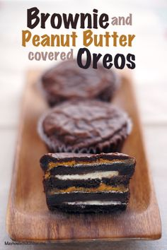 Brownie and Peanut Butter Covered Oreo Cupcakes