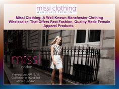 issi Clothing: A Well Known Manchester Clothing Wholesaler- That Offers Fast Fashion, Quality Made Female Apparel Products.