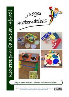 Juegos matemáticos para Educación Infantil by Miguel Santos Arévalo via slideshare