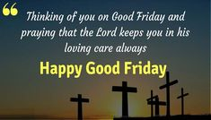 2019 Good Friday Quotes, Wishes, Messages, Send Your Loved Ones most popular religious quotes - Popular Quotes Good Friday Message, Friday Messages, Friday Wishes, Wishes Messages, Wishes Images, Good Friday Images, Good Friday Quotes, Happy Good Friday, Wish Quotes
