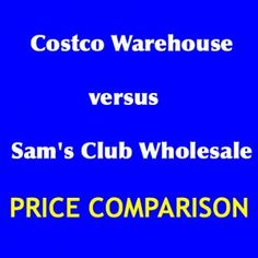 61 best costco sams club images on pinterest save my money costco versus sams club price comparison remember costco has better business practices which is a biiiig plus in my book colourmoves