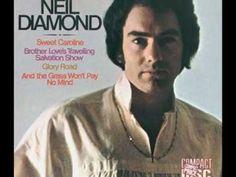 """Sweet Caroline"" (1969) - Written And Performed By Neil Diamond"