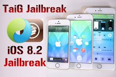 TaiG iOS 8.2 Jailbreak Release Coming Soon | TaiG previously announced on its website that the untethered jailbreak for new iOS is almost completed. The developer just needed to ensure that the jailbreak surpasses the security patches that Apple included https://cydiadownloadios.wordpress.com/2015/03/17/taig-ios-8-2-jailbreak-release-coming-soon/