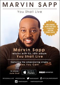 Marvin Sapp returns his 10th album YOU SHALL LIVE, preorder today for just $7.99! // JUNE 2015 RELEASES, MARVIN SAPP, RCA INSPIRATION, YOU SHALL LIVE // // Gospel Music, #gospelmusic, #BGePromotions Gospel Music, Your Music, Music Artists, Itunes, Album, Live, Inspiration, Biblical Inspiration, Musicians