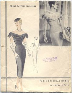 Vogue Paris Original copyright 1954 by Jacques Fath. Slim fitting dress with draped neckline and built in corset support.
