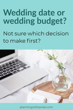 Wedding Checklist Wedding Date vs. Wedding Budget: Which Decision Comes First? — Planning with Poise Wedding Planning On A Budget, Budget Wedding, Wedding Tips, Event Planning, Wedding Events, Wedding Planner, Weddings, Wedding Themes, Wedding Dresses