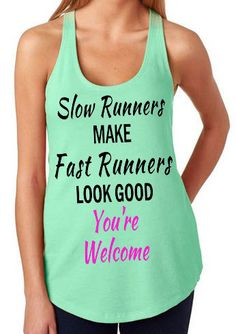 Slow Runners Make Fast Runners Look Good by StuckOnYouVinylExp, $21.95