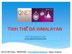 san-pham-qnet-viet-nam-himalayan-crystal-tinh-the-da-himalayan-ir-id-no-hg707037 by QNet Viet Nam via Slideshare