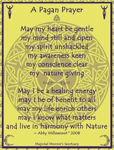 Pagan Prayer by Abby Willowroot  Art Created by Magickal Moonie's Sanctuary