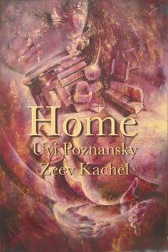 FREE Today, Home by Uvi Poznansky #peotry #freebies #kindlebooks  http://itswritenow.com/17832/home/