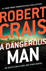 *Read [ePUB] A Dangerous Man (Elvis Cole, Joe Pike, By Robert Crais books books books Robert Crais Books, Free Books, Good Books, Big Books, Believe, Journey, Electronic, Mystery Thriller, Ebook Pdf