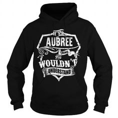 I Love Its a AUBREE Thing T-Shirt