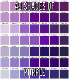 49 Shades Of Purple.