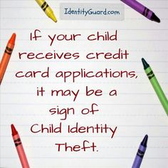#Tips: If your child receives a credit card application in the mail, it may be a sign that his/her identity has been stolen. #ChildIDTheft #IdentityTheft