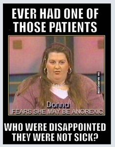 Big and fat, seeking attention and addicted to drugs, oh and most of all, FUCKING PSYCHO! Icu Nursing, Nursing Memes, Psychiatric Nursing, Funny Nursing, Medical Humor, Nurse Humor, Trauma Nurse, Nurses Week, Er Nurses