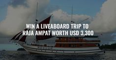 http://swee.ps/uDjKEhfIa  Enter Diviac's sweepstake to win a 9-nights liveaboard trip to Raja Ampat, Indonesia worth USD 3300