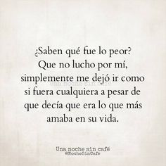 Pota que sad. Amor Quotes, Words Quotes, Love Quotes, Sayings, More Than Words, Some Words, Mexican Phrases, Tumblr Love, Love Phrases