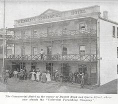 Steinmann's Commercial Hotel at the foot of Russell Road which was ultimately destroyed by fire Port Elizabeth, Fast Cars, South Africa, Hunting, The Past, Commercial, Fire, History, Places