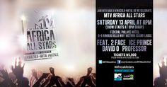 Music authority MTV Base is to set Lagos ablaze with an all star urban club night featuring performances from Davido and Ice Prince, with a specialguest appearance from South African urban giant, Professor. Palace Hotel, Mtv, Professor, All Star, Prince, African, Author, Base, Events