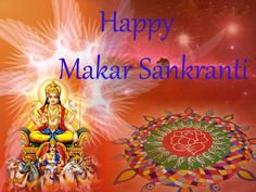 Makar Sankranti - Saturday, January 14, 2017. For God created Universe with Life on Earth, Sun traverses across Earth's Sky giving Man blessed opportunity to Measure Time and Mark His Calendars.
