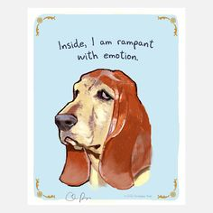 Rampant Basset Hound Poster--I don't believe Libby would agree with this-
