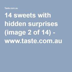 14 sweets with hidden surprises (image 2 of 14) - www.taste.com.au