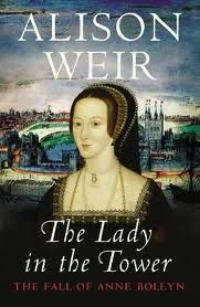 The Lady in the Tower by Alison Weir - great book...I love studying the Tudors so this really hit the spot for my History Nerd fix