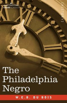 Pennsylvania: The Philadelphia Negro by W.E.B. Du Bois W.E.B. Du Bois wrote this book in 1899, making it one of the earliest examples of sociology as a social science in America. Combining rigorous statistical research and a slew of interviews, it's a fascinating look at what life was like for the African-American community in Philadelphia.