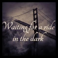 """M83 - Midnight City lyricart by Katlyn Left """"Waiting for a ride in the dark."""""""