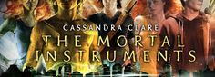 the mortal intruments .. Cassandra Clare