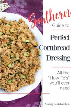 How to make perfect Southern Cornbread Dressing. Everything you need to know. Easy Recipes For Beginners, Cooking For Beginners, Southern Side Dishes, Southern Recipes, Homemade Cornbread Dressing, Christmas Side Dishes, Stuffing Recipes, How To Cook Sausage, One Pot Meals