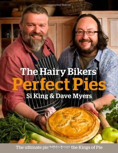 """Read """"The Hairy Bikers' Perfect Pies The Ultimate Pie Bible from the Kings of Pies"""" by Hairy Bikers available from Rakuten Kobo. This is the definitive Pie Bible from the Kings of Pie, The Hairy Bikers. In their culinary homecoming, Si and Dave cele. Bbc Good Food Recipes, Pie Recipes, Savoury Recipes, Casserole Recipes, Crockpot Recipes, Chicken Recipes, Types Of Pastry, Deserts, Gifts"""